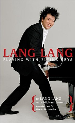 Lang Lang By Lang Lang/ French, Michael (CON)/ Barenboim, Daniel (INT)