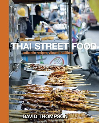 Thai Street Food By Thompson, David/ Carter, Earl (PHT)